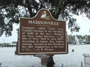 Madisonville Louisiana history sign
